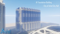 AF Foundation Building - City of Achel City Hall | Achel Community Minecraft Project