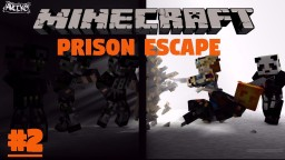 Scape The Prison 2 Minecraft Project