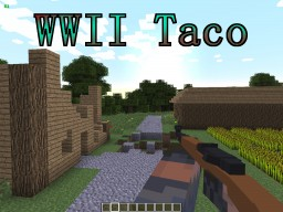 Call to Battle Classic-WWIITaco Minecraft Mod
