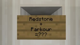 Redstone+Parkour=??? Minecraft Project