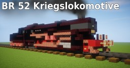 BR 52 Kriegslokomotive Minecraft Project