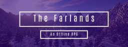 The Farlands - An Offline RPG Minecraft Blog