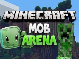 MOB areana Minecraft Project