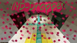 IND-Dropper Minecraft Project