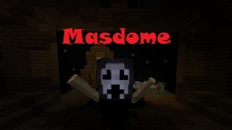 MasDome Horror Adventure Map Minecraft Project