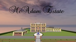 McAdam Estate Minecraft