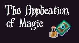 The Application of Magic Minecraft Blog Post