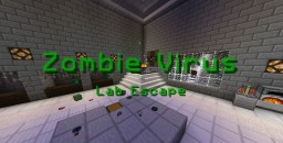 Zombie Virus Lab Escape Minecraft Map & Project