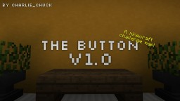 THE BUTTON V1.0 Minecraft Project