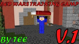 Bed Wars Training Camp By TEE Minecraft Project