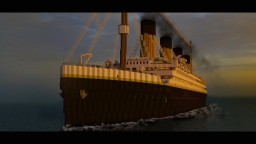 R.M.S Titanic 4th Version by WhiteStarCraft (inprogress) Minecraft Project