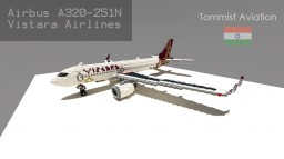 Airbus A320-251N Vistara Airlines [Indian Aviation EP] [+Schematic] Minecraft Map & Project