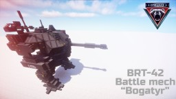 "BRT-42 Battle Mech ""Bogatyr"" Minecraft Map & Project"