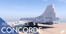 Aérospatiale Concorde [1.5:1 Scale] Minecraft Map & Project