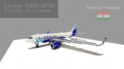 Airbus A320-271N Indigo Airlines [Indian Aviation EP] [+Schematic] Minecraft Project