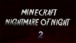 NightMare Of Night 2 Horror map. Demo!! Minecraft Project