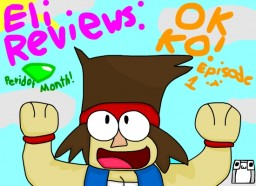 My Thoughts On O.K. KO Let's Be Heroes! [Episode 1 Only] Minecraft Blog