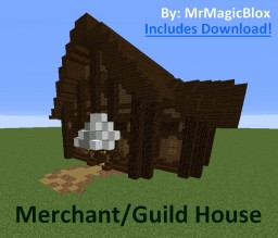 Merchant/Guild House (Includes World Download) Minecraft Project