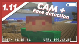 Camera + face recognition   free download Minecraft Map & Project