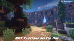 NXT Factions Server Hub/Spawn Minecraft Project