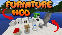 FURNITURE MOD Minecraft Map & Project
