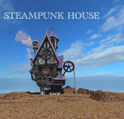 The steampunk house Minecraft