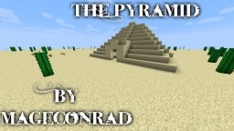 The Pyramid (1.11.2) Minecraft Project