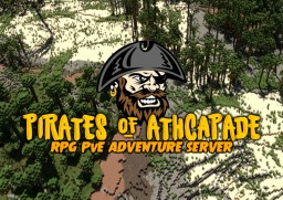 PIRATES of ATHCAPADE - RP PvP PvE Minecraft Server