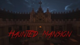 Haunted Mansion PvP Arena Minecraft Map & Project