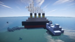 My Amazing Titanic!!!! Minecraft Project