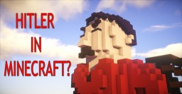 I accidentally built HITLER in minecraft... Minecraft Map & Project
