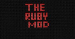 The Ruby Mod Minecraft Mod