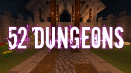 52Dungeons - Randomized Minigame map Minecraft Project