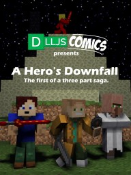 A Hero's Downfall - Comic Minecraft Blog Post