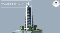 MODERN SKYCRAPPER - Buildopolys Minecraft