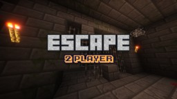 Escape! - 2 Player Minecraft Map & Project