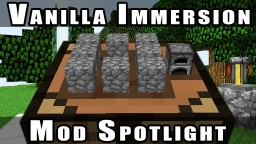 Minecraft Mod Spotlight | Vanilla Immersion Minecraft Blog Post