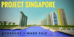 Project Singapore Minecraft Map & Project