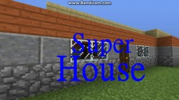 The most modern house Minecraft Project
