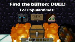Find The Button: DUEL! Popularmmos Minecraft Map & Project