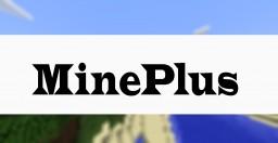 MinePlus Minecraft Mod