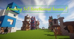 Amazing 5x5 fonctionnal houses ! Minecraft Map & Project