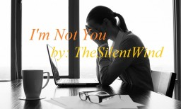 Emotional Poem | I'm Not You | TheSilentWind Minecraft Blog Post