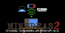 Minecraft Crossplay Compatibility With Java  - Minedeas 2 Blog Contest - 12th Place Minecraft Blog Post