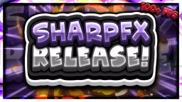 SharpFX FPS BOOST AND PVP PACK RELEASE! Minecraft Texture Pack