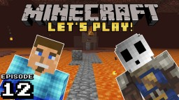 Vanilla Minecraft Ep 12: The Last Bastion!!! Minecraft Blog Post