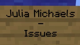 Julia Michaels - Issues (Note Block Remix) Minecraft Project