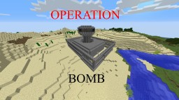 Operation: Bomb Minecraft Project