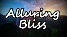 Alluring Bliss Minecraft Texture Pack