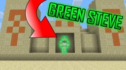 try to find green steve.... Minecraft Map & Project